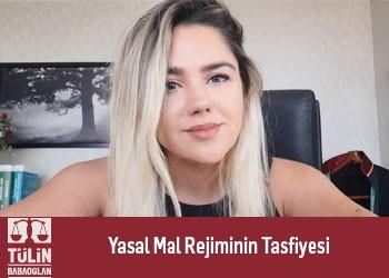 Yasal Mal Rejiminin Tasfiyesi