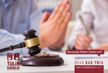 Boşanma Davalarında Eşler Duruşmaya gitmek Zorunda Mı?
