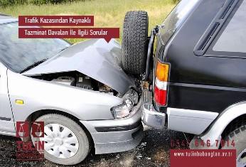 Trafik Kazasından Kaynaklı Tazminat Davaları İle İlgili Sorular