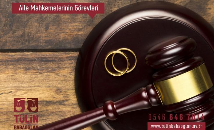 Aile Mahkemelerinin Görevleri