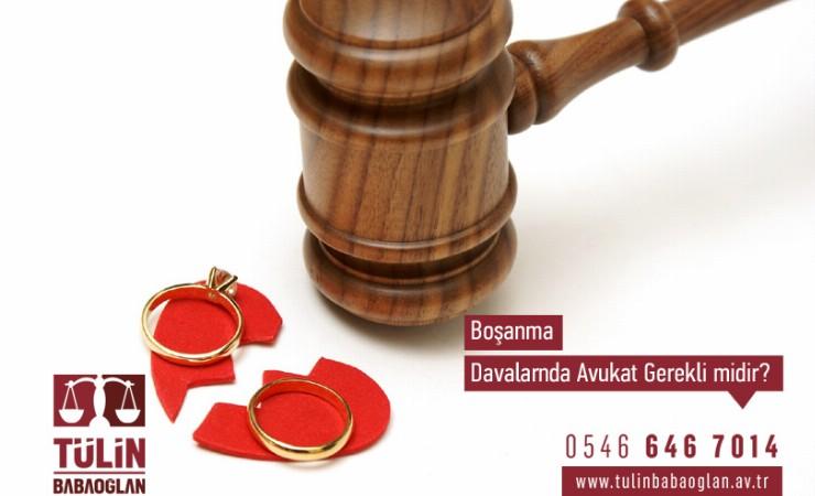 Boşanma Davaları İçin Boşanma Avukatı Gerekli Midir?