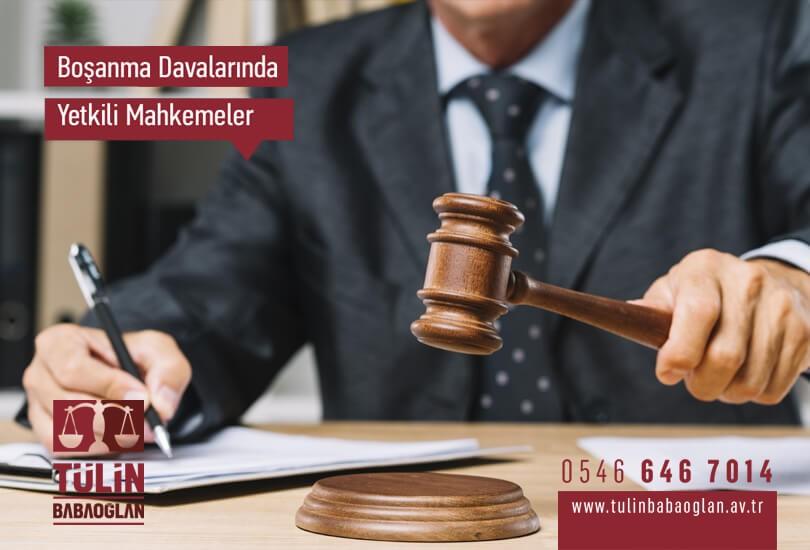 Boşanma Davalarında Yetkili Mahkemeler