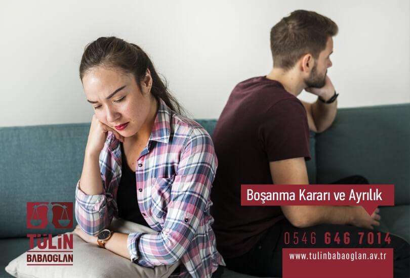 Boşanma Kararı ve Ayrılık